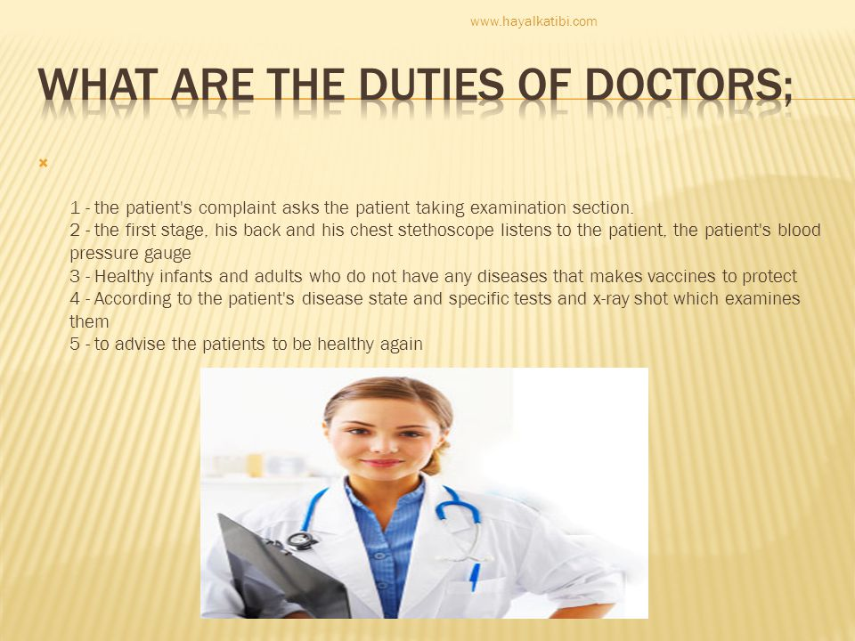 What are the duties of doctors;