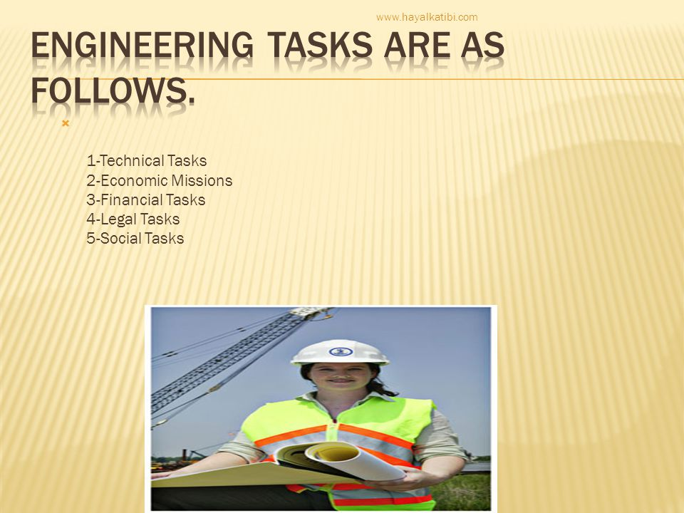 Engineering tasks are as follows.