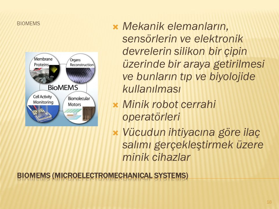 Biomems (mIcroelectromechanIcal systems)