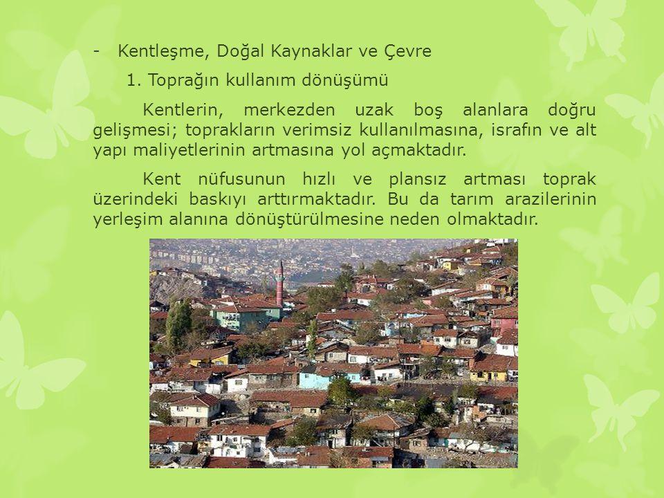 Kentleşme Betonlaşma Ve Yeşil Alanlar Ppt Video Online Indir