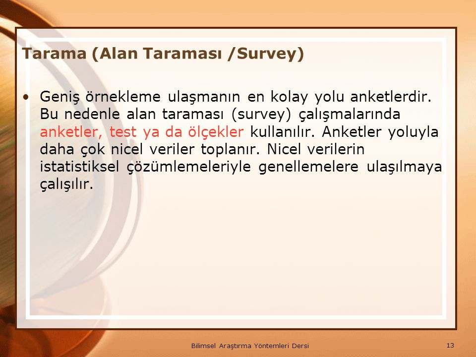 Tarama (Alan Taraması /Survey)