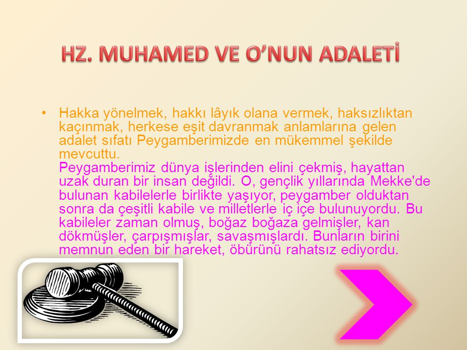 HZ. MUHAMED VE O'NUN ADALETİ