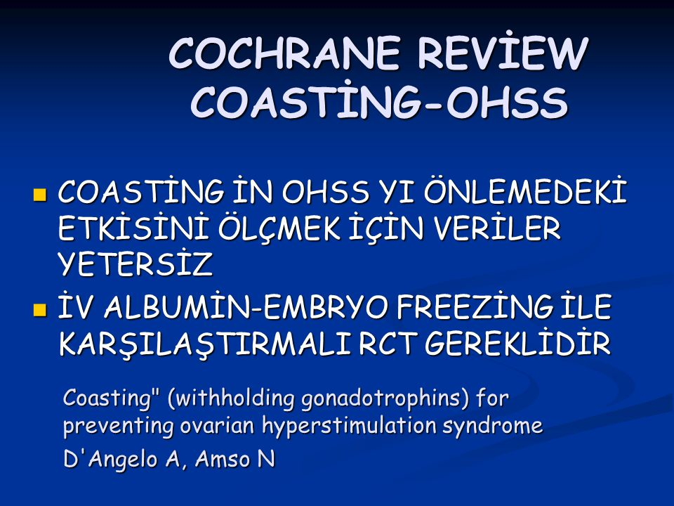 COCHRANE REVİEW COASTİNG-OHSS