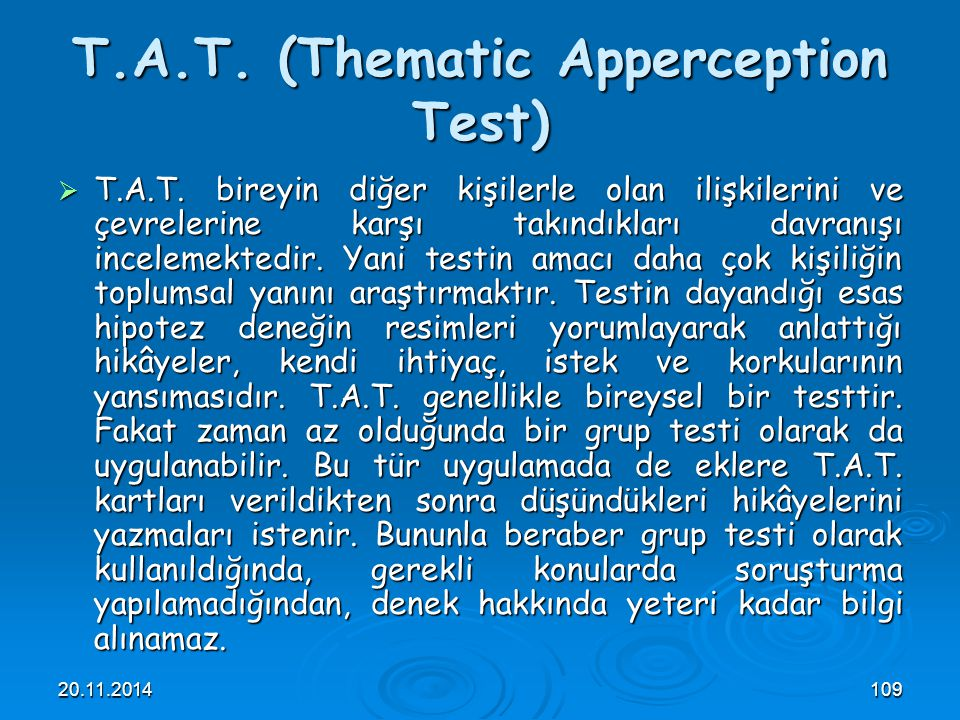 T.A.T. (Thematic Apperception Test)