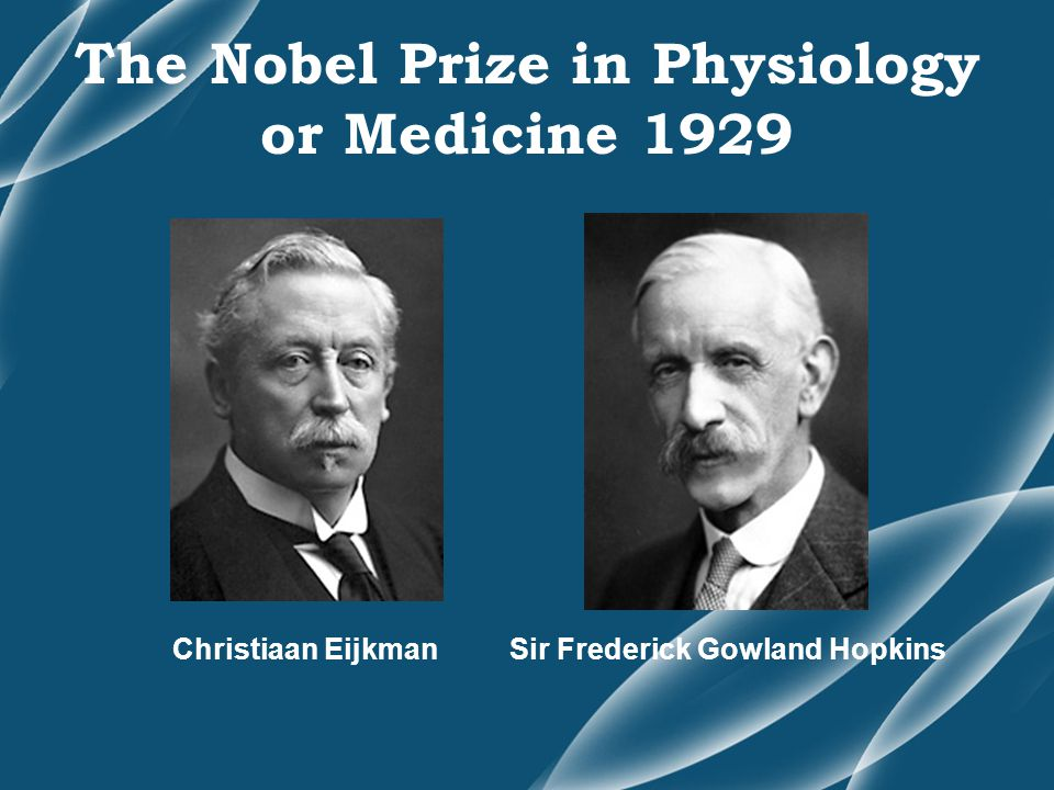 The Nobel Prize in Physiology or Medicine 1929
