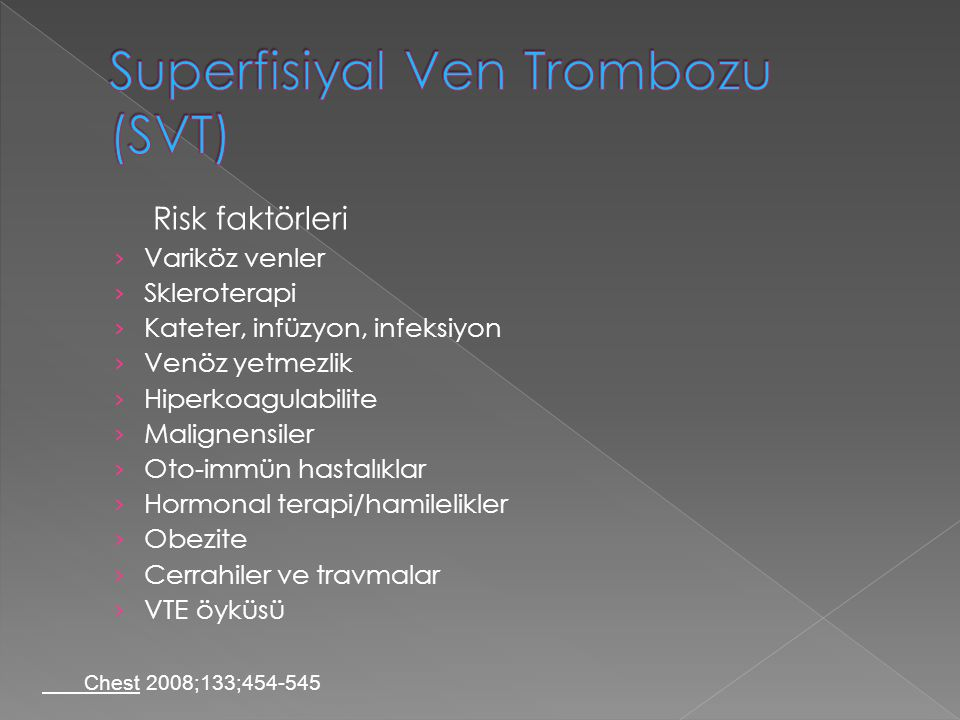 Superfisiyal Ven Trombozu (SVT)