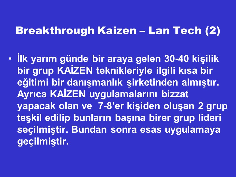 Breakthrough Kaizen – Lan Tech (2)