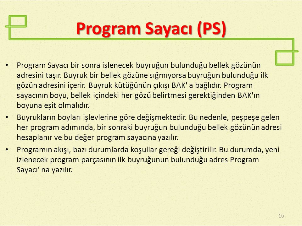 Program Sayacı (PS)
