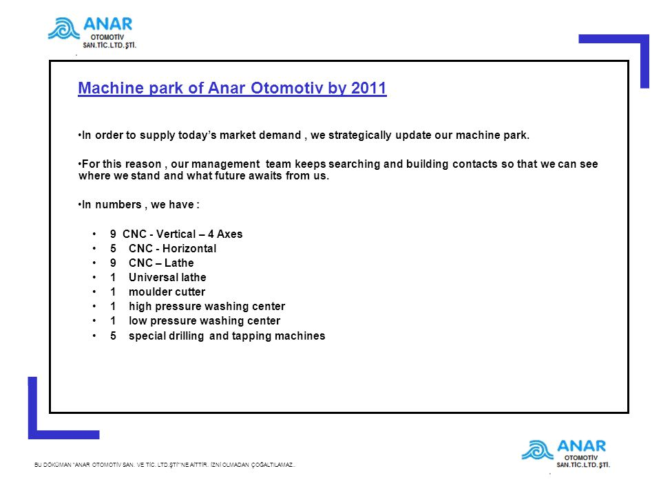 Machine park of Anar Otomotiv by 2011