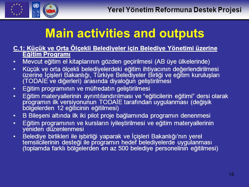 Main activities and outputs