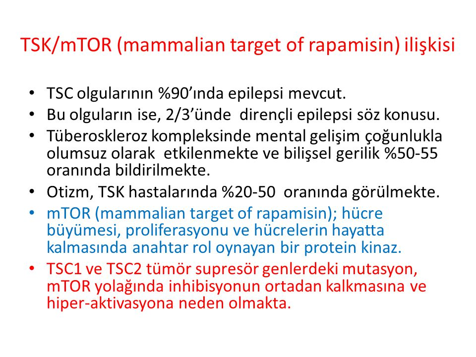 TSK/mTOR (mammalian target of rapamisin) ilişkisi