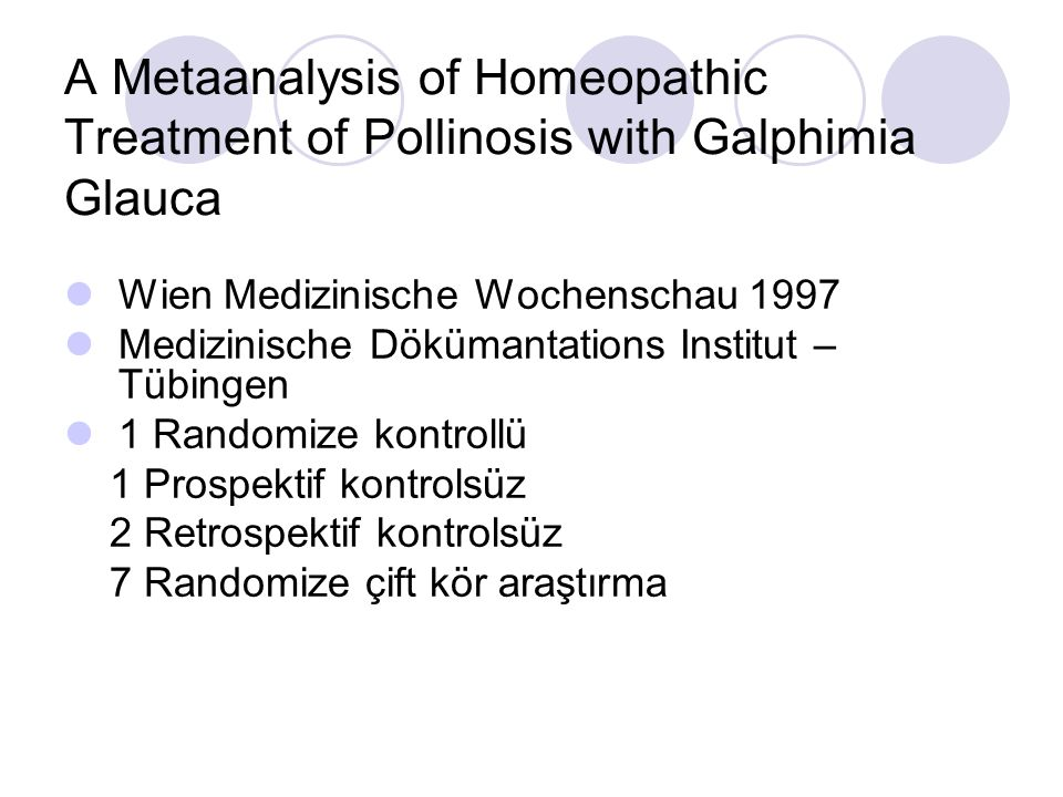A Metaanalysis of Homeopathic Treatment of Pollinosis with Galphimia Glauca