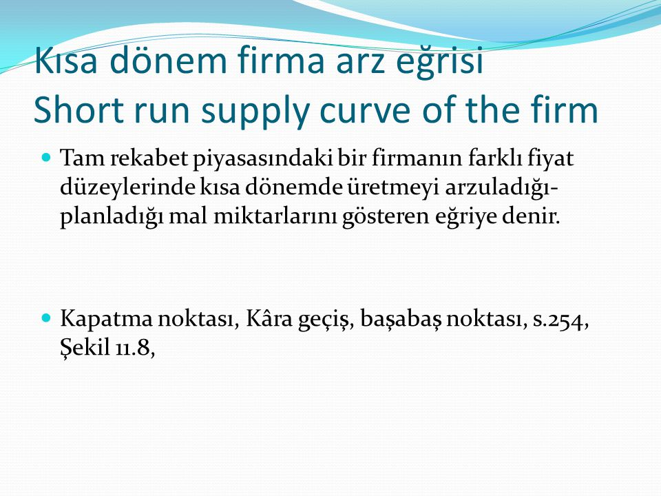Kısa dönem firma arz eğrisi Short run supply curve of the firm