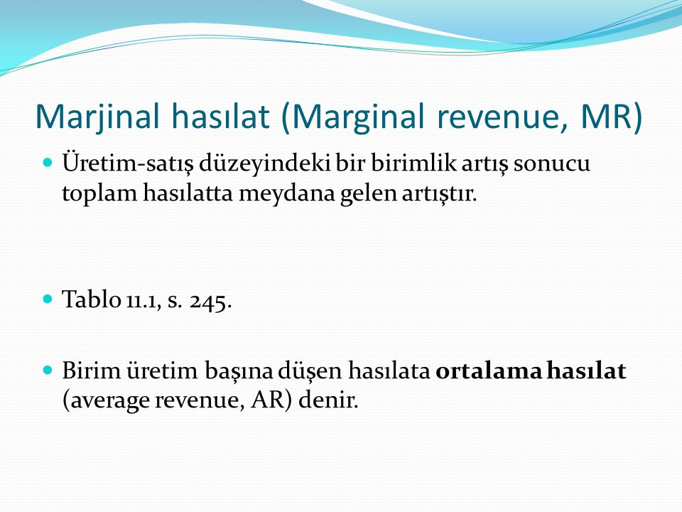Marjinal hasılat (Marginal revenue, MR)