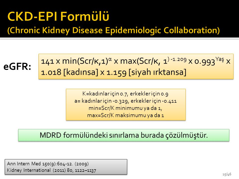 CKD-EPI Formülü (Chronic Kidney Disease Epidemiologic Collaboration)