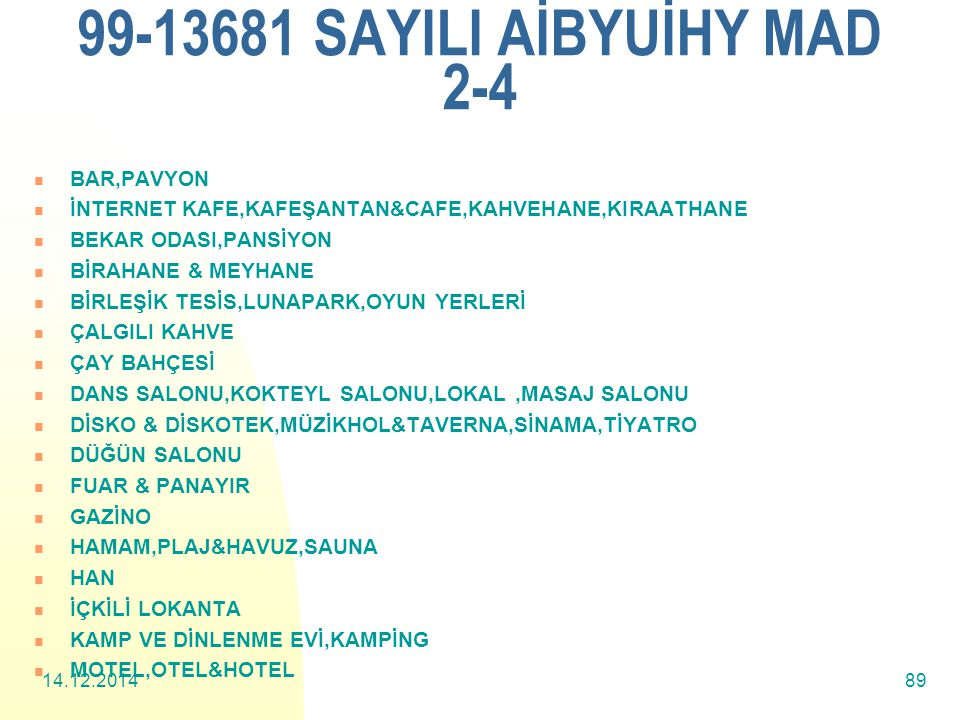 99-13681 SAYILI AİBYUİHY MAD 2-4 BAR,PAVYON
