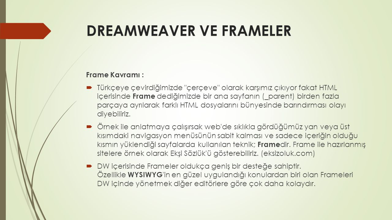 DREAMWEAVER VE FRAMELER