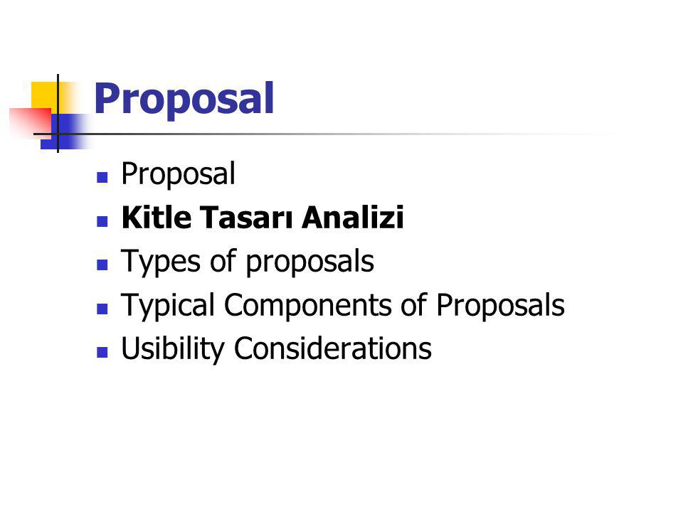 Proposal Proposal Kitle Tasarı Analizi Types of proposals