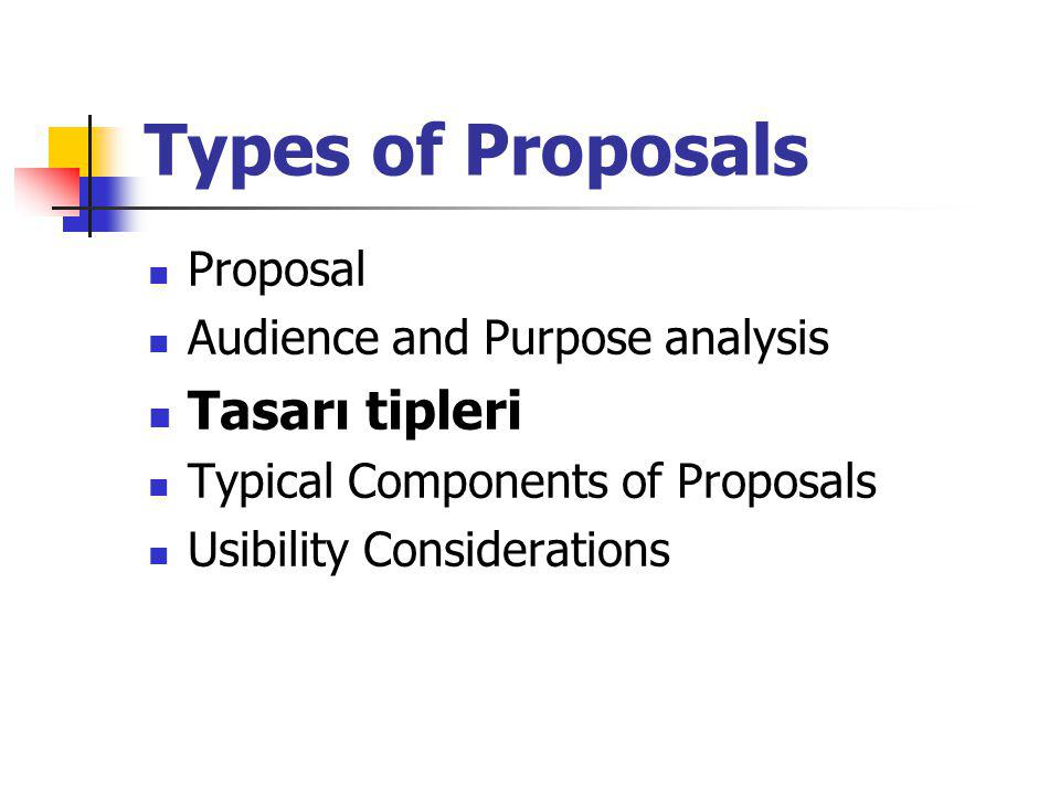 Types of Proposals Tasarı tipleri Proposal