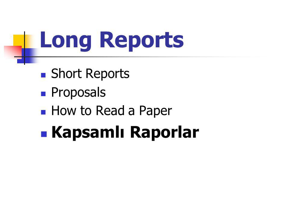 Long Reports Kapsamlı Raporlar Short Reports Proposals
