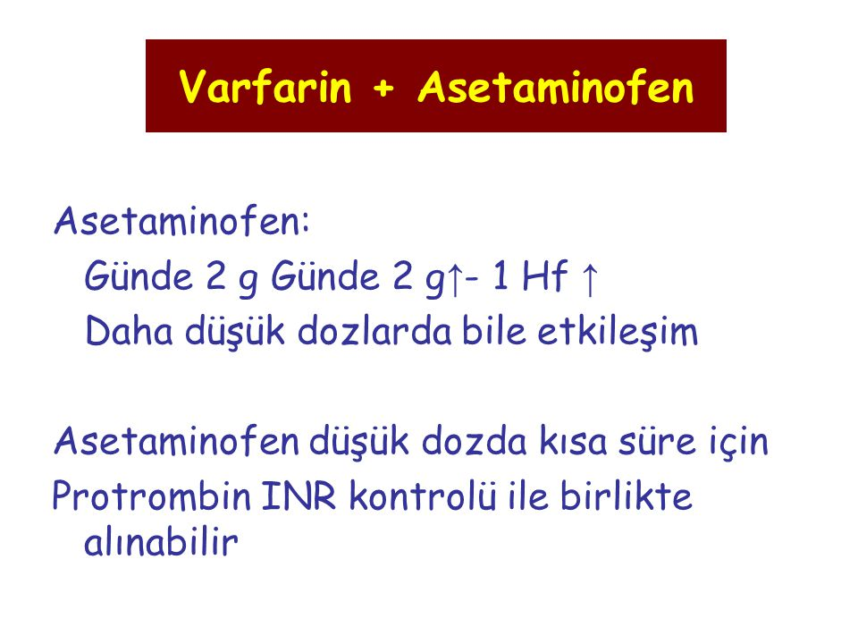 Varfarin + Asetaminofen