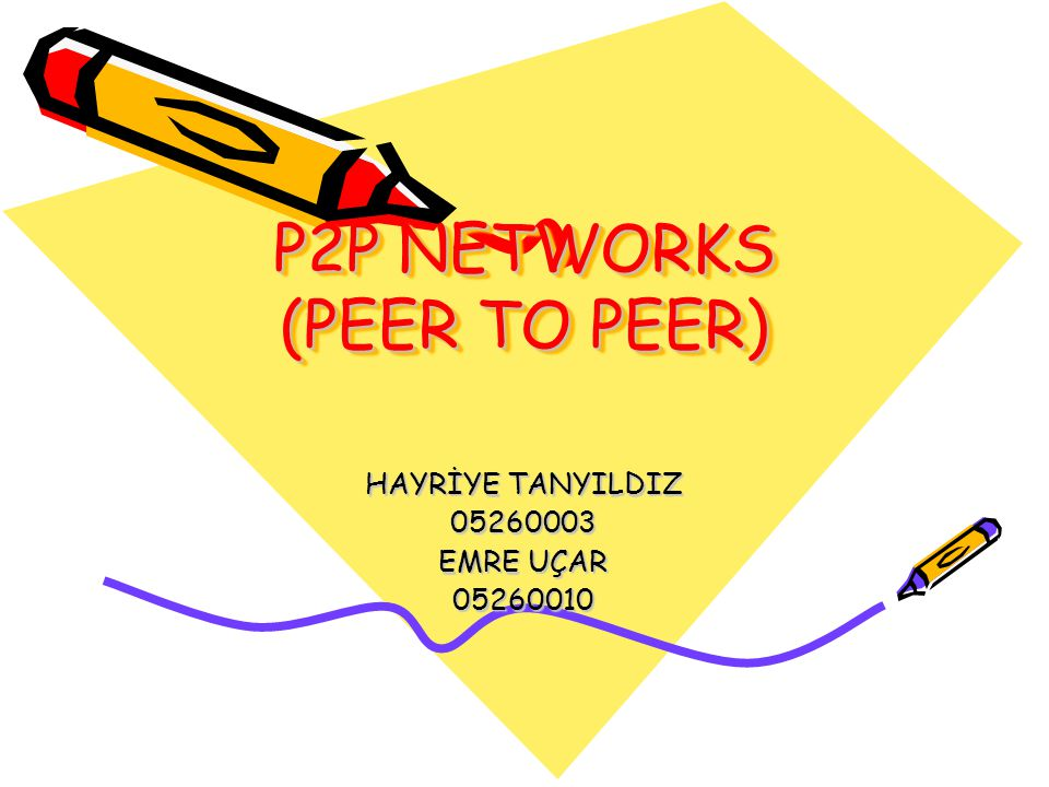 P2P NETWORKS (PEER TO PEER)