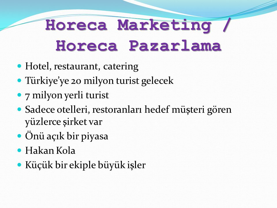Horeca Marketing / Horeca Pazarlama