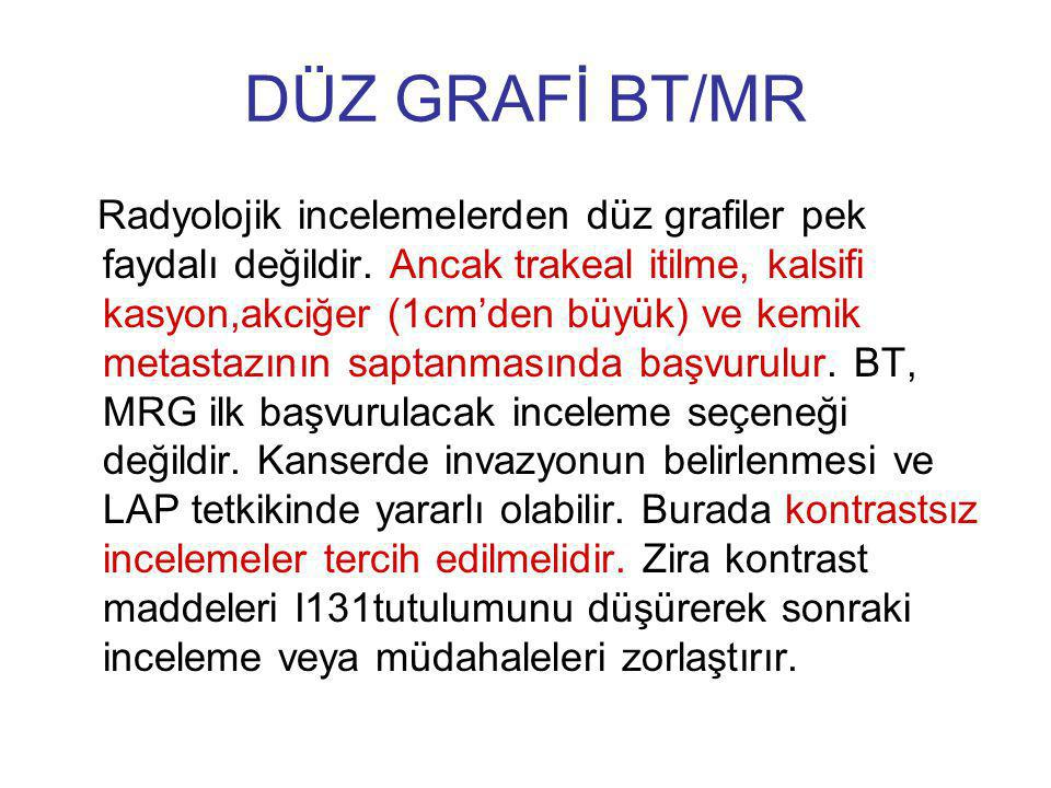 DÜZ GRAFİ BT/MR