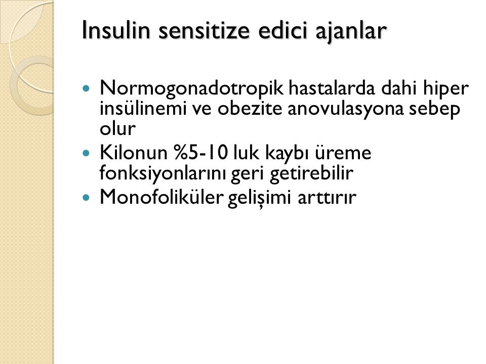 Insulin sensitize edici ajanlar