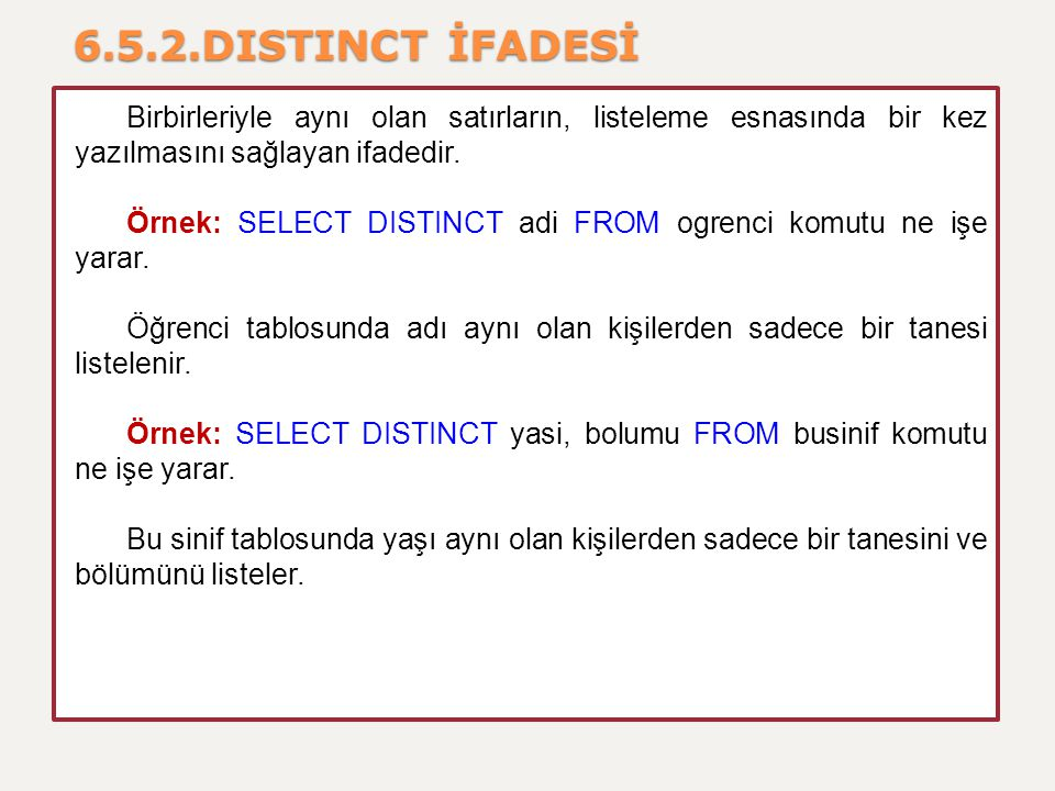 6.5.2.DISTINCT İFADESİ