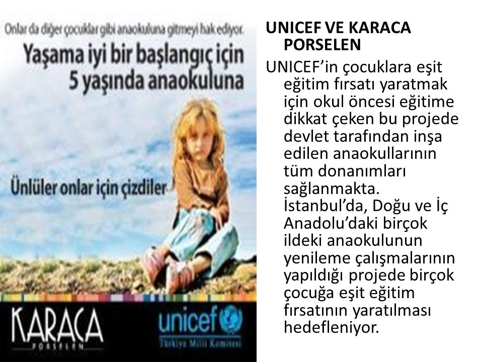UNICEF VE KARACA PORSELEN