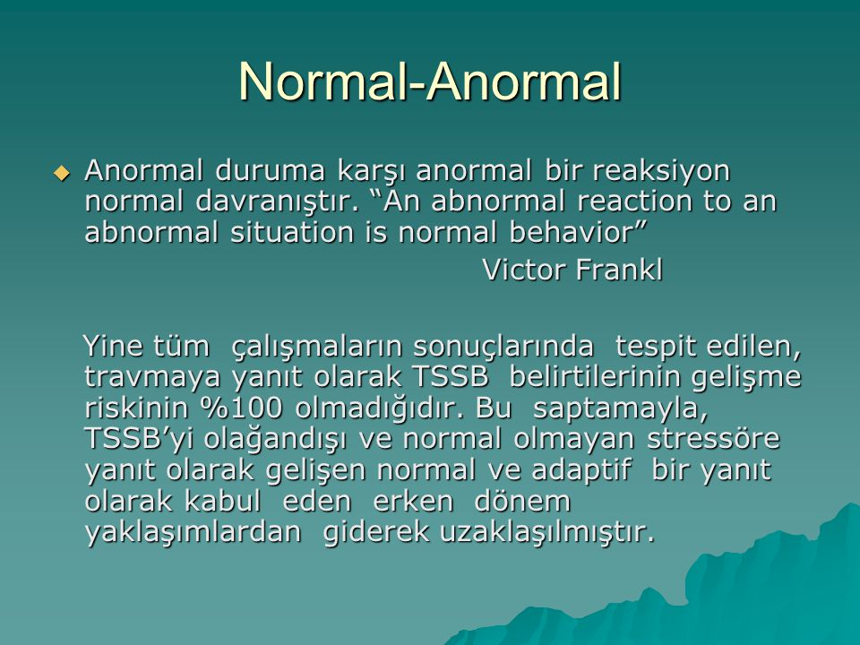 judging between abnormal and normal behavior with Abnormal psychology study guide  abnormal behavior (p 3) normal [or bell-shaped] curve (p 4)  two views on judging the legitimacy of theoretical concepts.