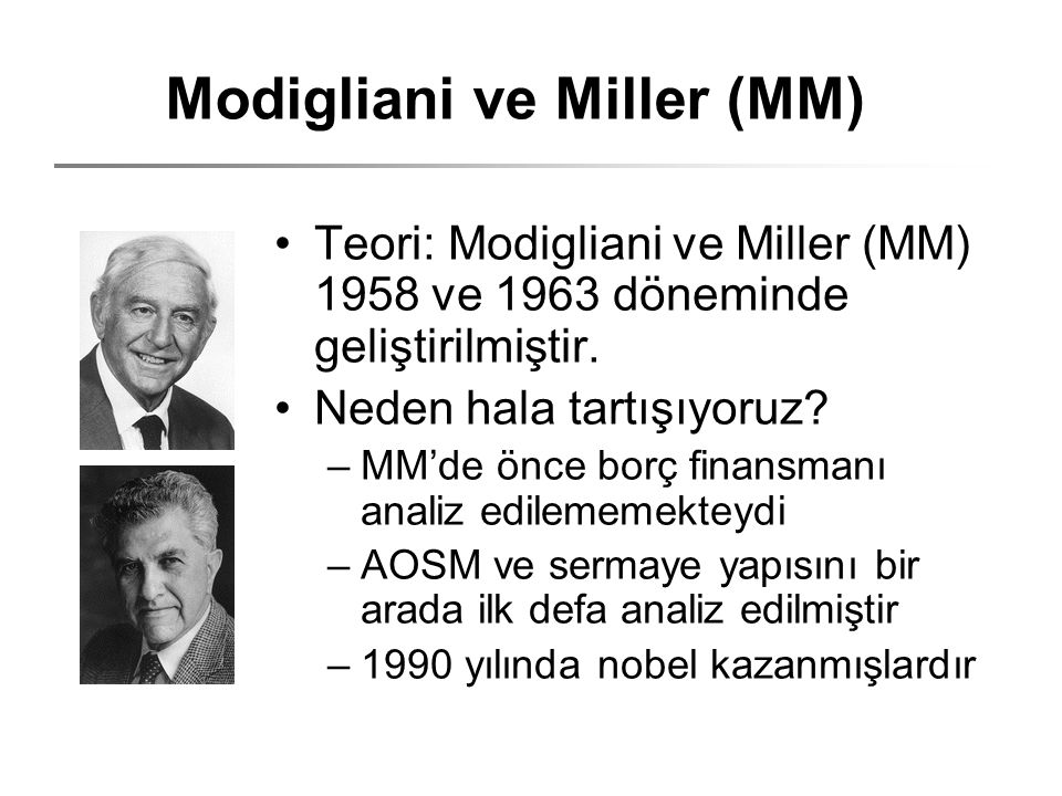 Modigliani ve Miller (MM)