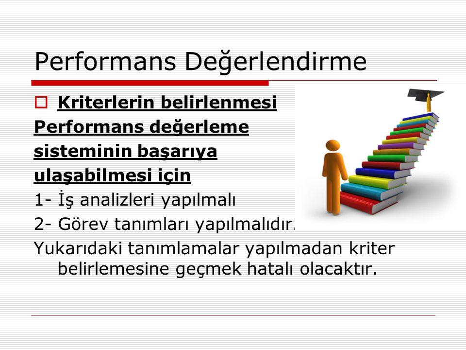 Kriter nedir Performans değerlendirme kriterlerinin türleri