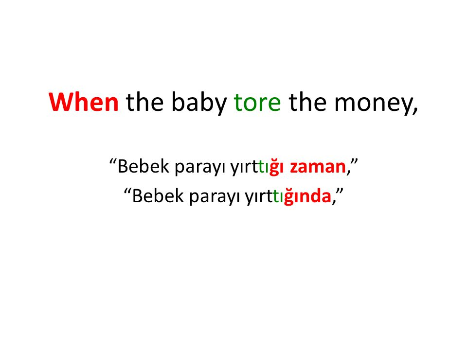 When the baby tore the money,