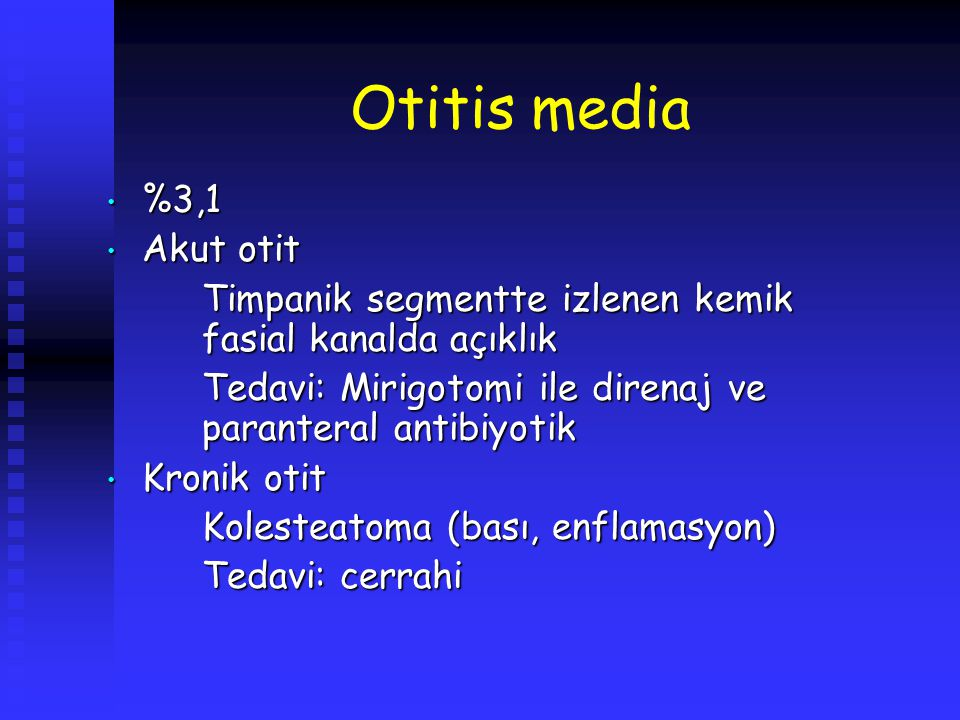 Otitis media %3,1 Akut otit