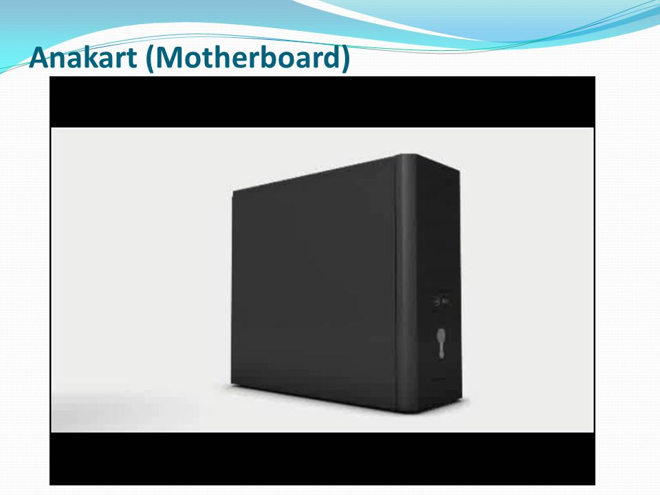 Anakart (Motherboard)