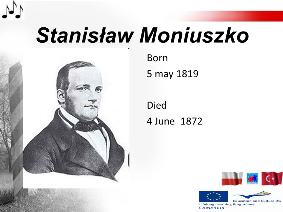 Stanisław Moniuszko Born 5 may 1819 Died 4 June 1872