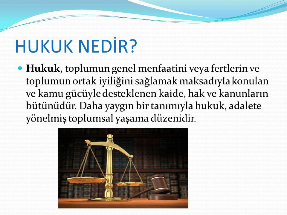 hukuk ve adalet hukuk nedir adalet